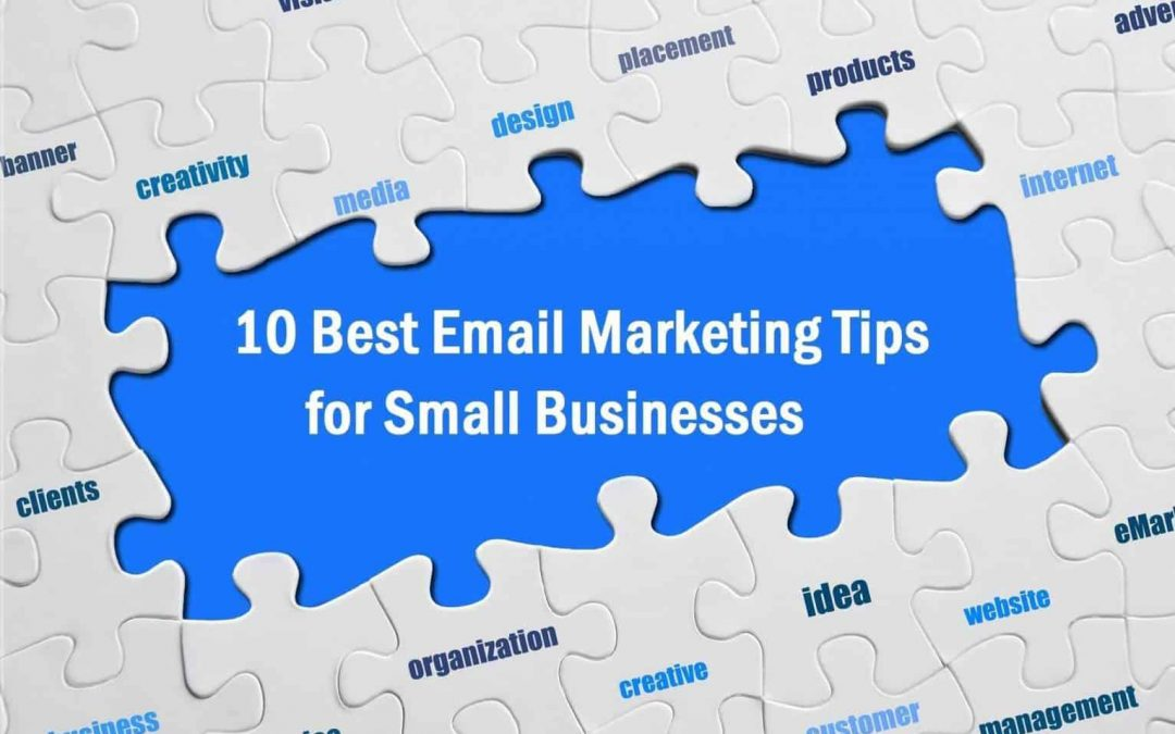 10 Best Email Marketing Tips for Small Businesses